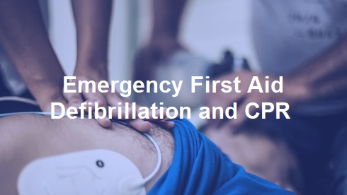 Emergency First Aid, Defibrillation and CPR – Bactmed